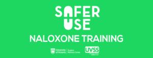 Safer Use: Naloxone Training @ Online
