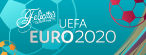 UEFA Euro2020 @ Felicita's
